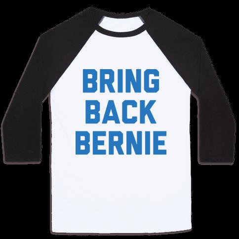 Bring Back Bernie Baseball Tee