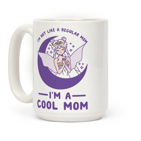 I'm a Cool Mom Neo Queen Serenity Coffee Mug
