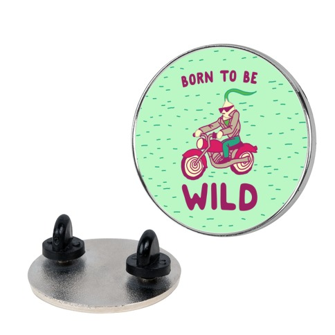 Born to be Wild Onion Pin
