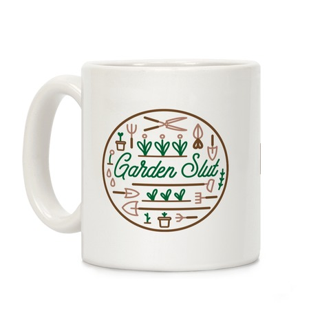 Garden Slut Coffee Mug