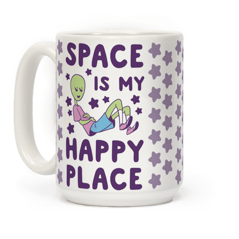 Space is my Happy Place Coffee Mug
