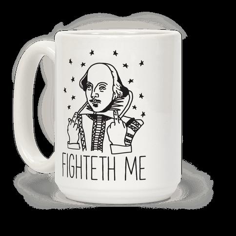 Fighteth Me Shakespeare Coffee Mug