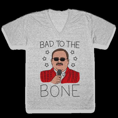 Bad To The Bone V-Neck Tee Shirt
