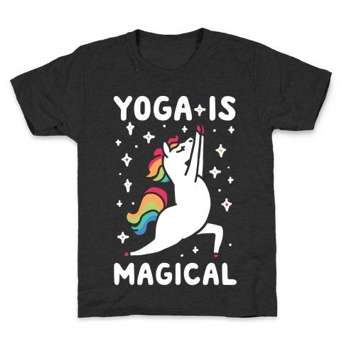 Yoga Is Magical Kids T-Shirt