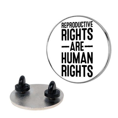 Reproductive Rights Are Human Rights Pin