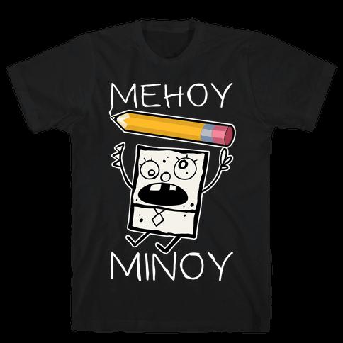 Mehoy Menoy Mens/Unisex T-Shirt