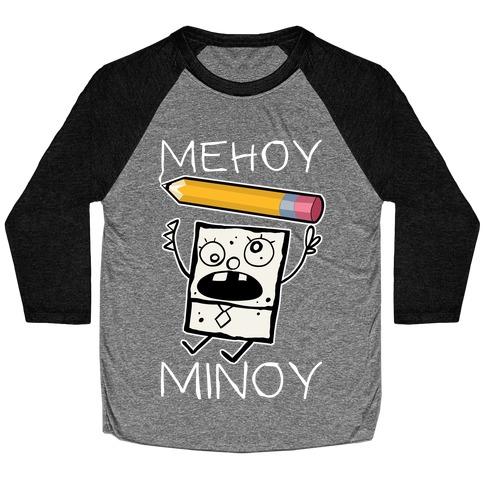 Mehoy Menoy Baseball Tee