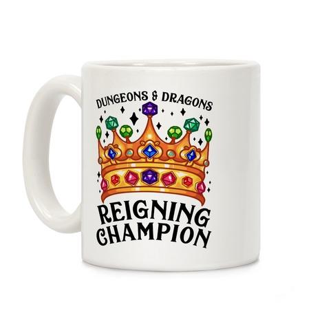 Dungeons & Dragons Reigning Champion Coffee Mug