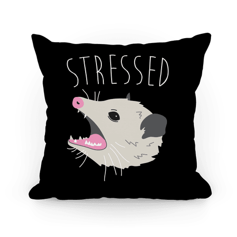 Stressed Opossum Pillow