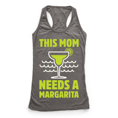 This Mom Needs A Margarita