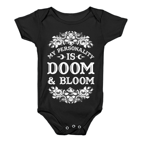 My Personality is Bloom and Gloom Baby Onesy