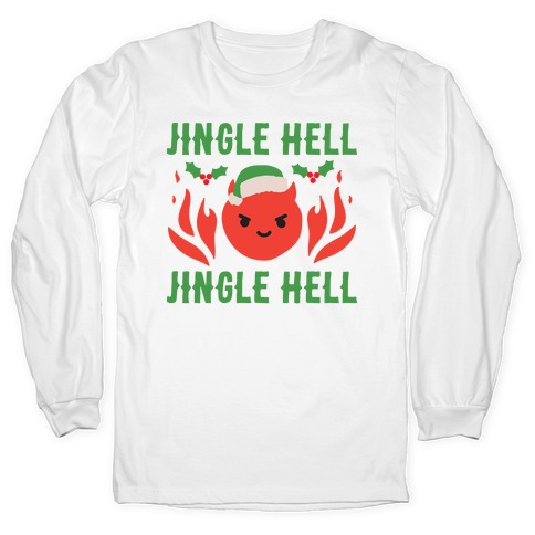 Jingle Hell, Jingle Hell Satan Santa Long Sleeve T-Shirt
