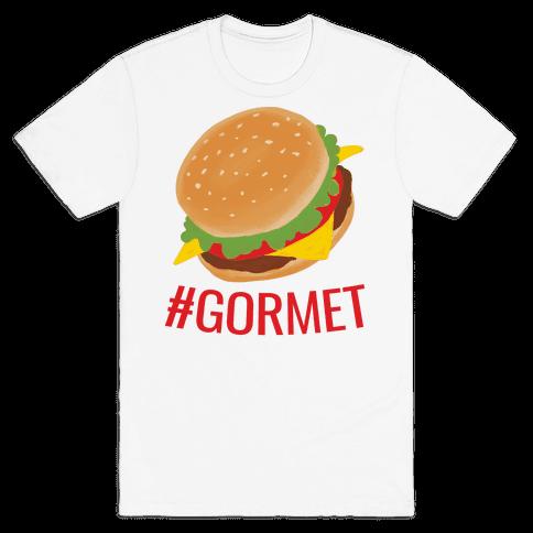 #Gormet  Mens T-Shirt