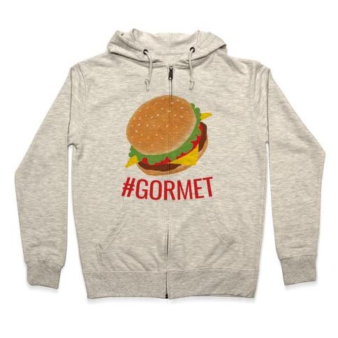 #Gormet Zip Hoodie