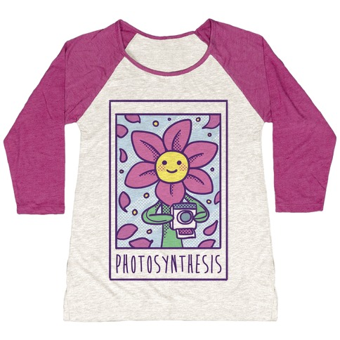 Photosynthesis  Baseball Tee