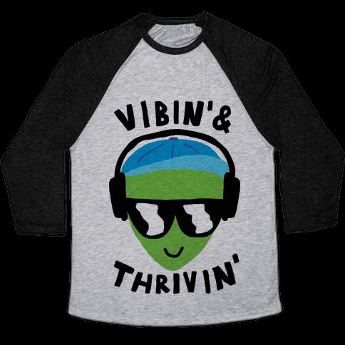 Vibing And Thriving Baseball Tee