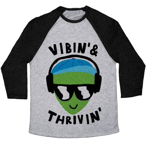 Vibing And Thriving Baseball Tee