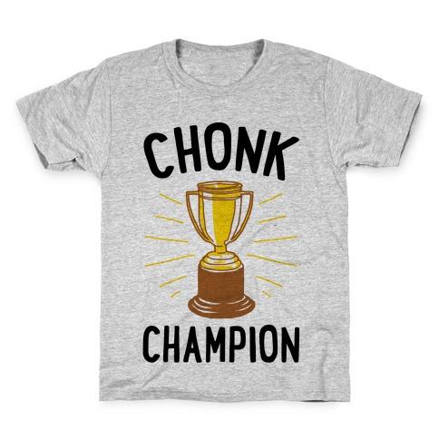 Chonk Champion Kids T-Shirt