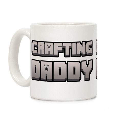 Crafting Daddy Coffee Mug