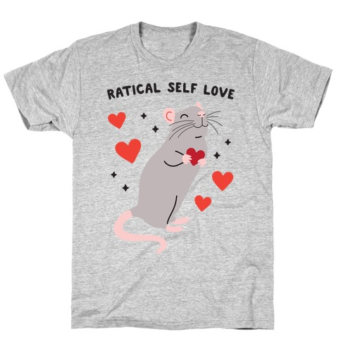 Ratical Self Love T-Shirt
