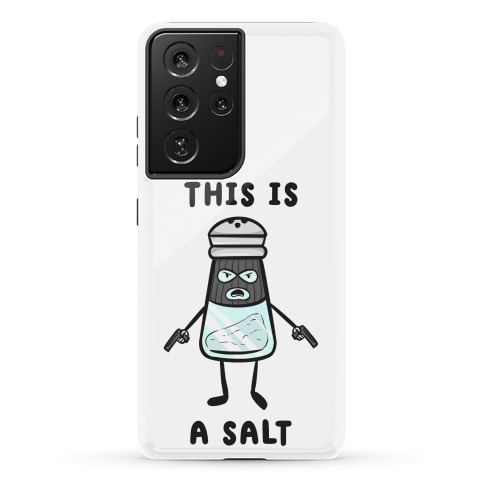 This Is a Salt Phone Case