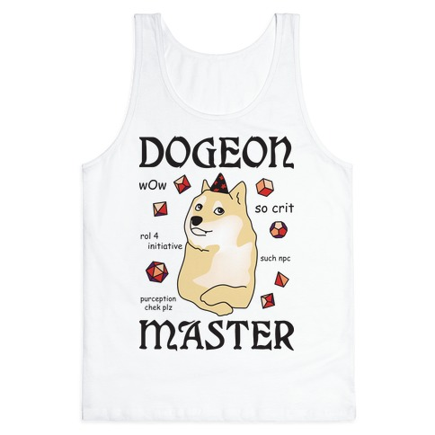 Dogeon Master Doge DM Tank Top
