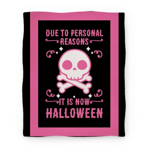 Due To Personal Reasons It Is Now Halloween Skull (Pink) Blanket