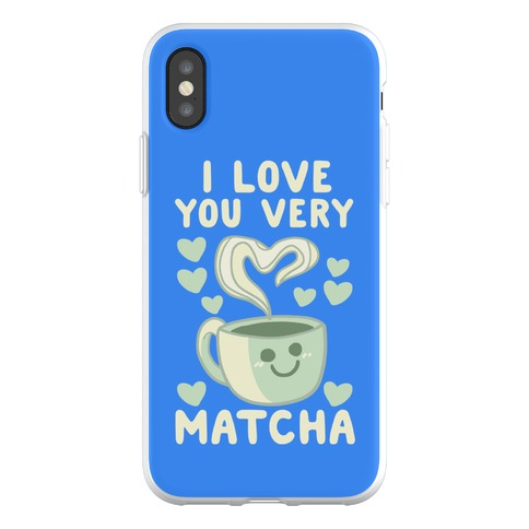 I Love You Very Matcha Phone Flexi-Case
