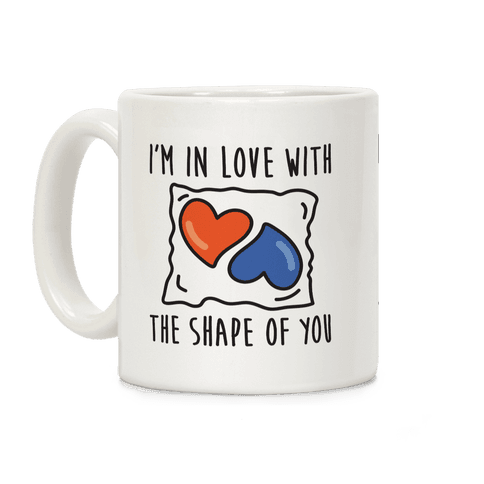 I'm In Love With The Shape Of You Tide Pod Coffee Mug