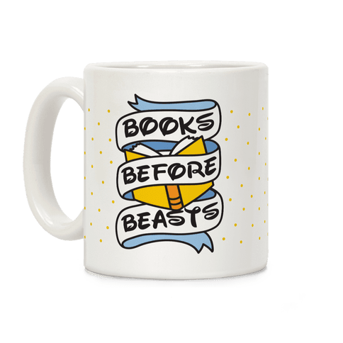 Books Before Beasts Coffee Mug
