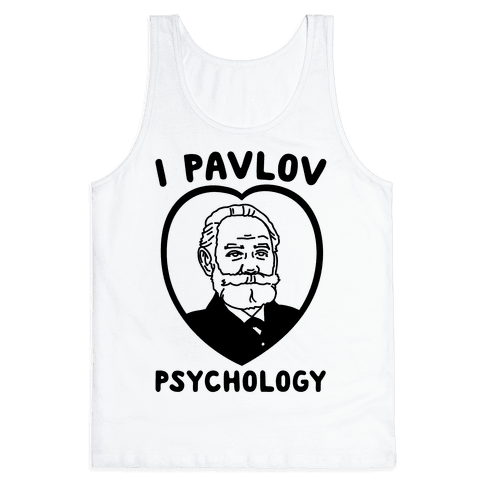 I Pavlov Psychology  Tank Top