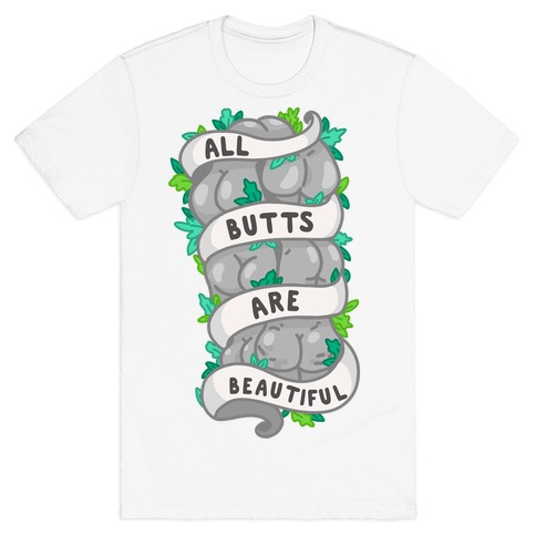 All Butts are Beautiful Ribbon T-Shirt