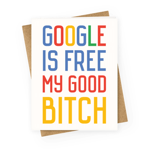 Google is Free Greeting Card