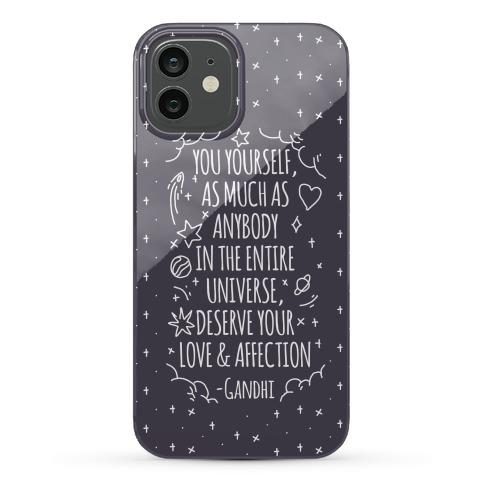 Love Yourself Gandhi Quote Phone Case