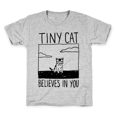 Tiny Cat Believes In You Kids T-Shirt