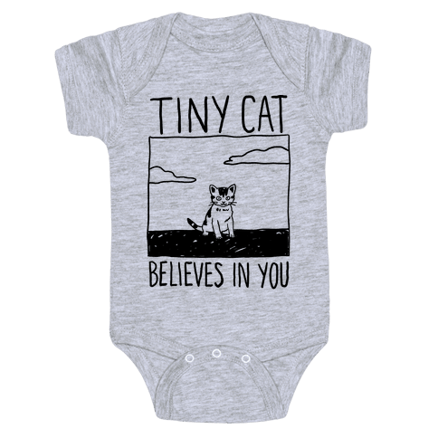 Tiny Cat Believes In You Baby Onesy
