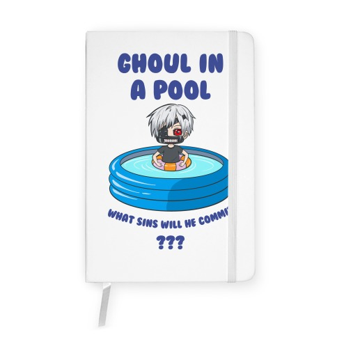 Ghoul In a Pool What Sins Will He Commit??? Notebook