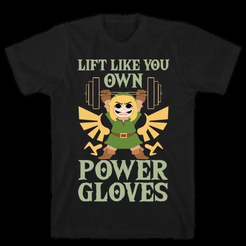 Lift Like You Own Power Gloves Mens T-Shirt