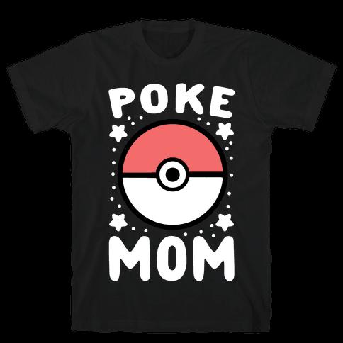 Poke Mom Mens/Unisex T-Shirt