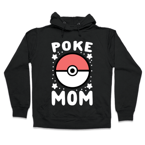 Poke Mom Hooded Sweatshirt