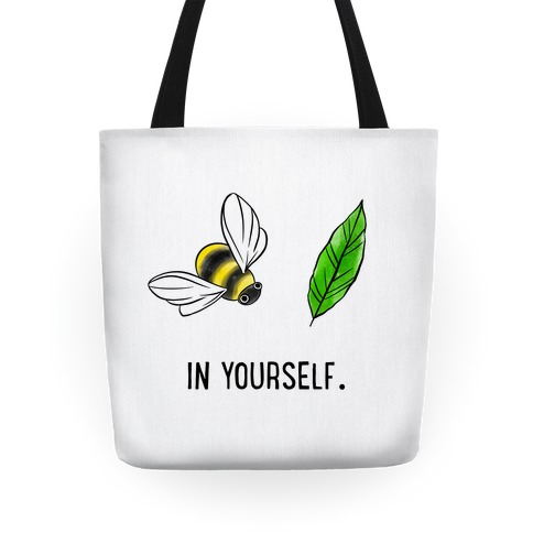 Bee Leaf In Yourself Tote