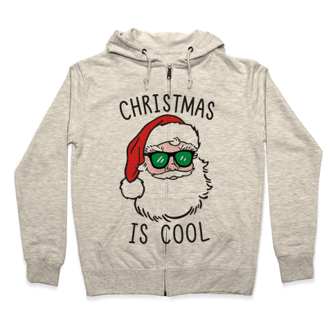 Christmas Is Cool Zip Hoodie