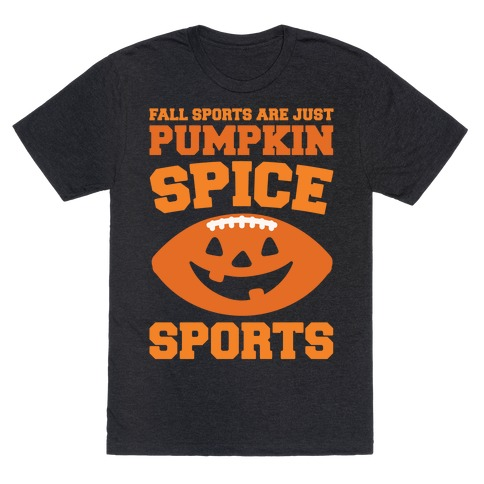 Pumpkin Spice Sports Parody White Print T-Shirt