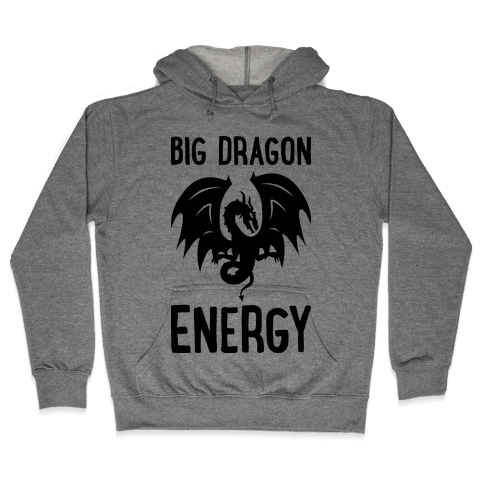 Big Dragon Energy Hooded Sweatshirt