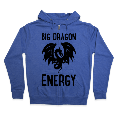Big Dragon Energy Zip Hoodie