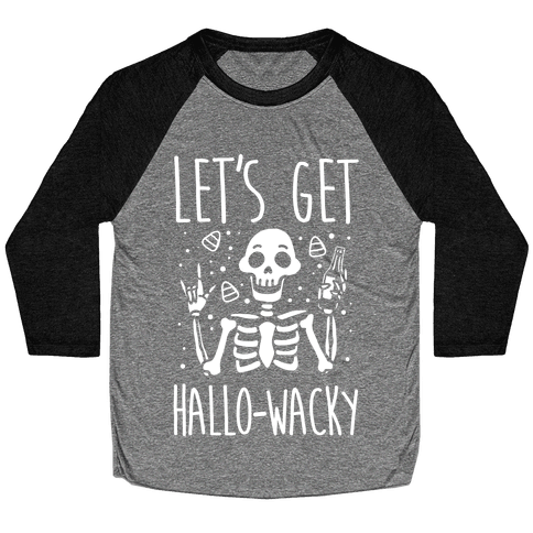 Let's Get Hallo-Wacky Baseball Tee