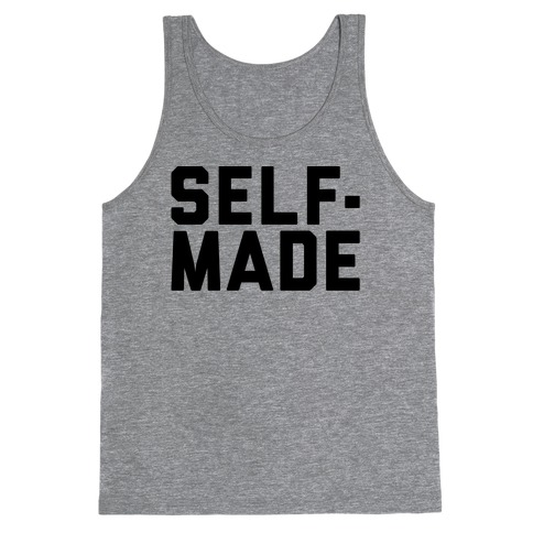 Self-Made Tank Top