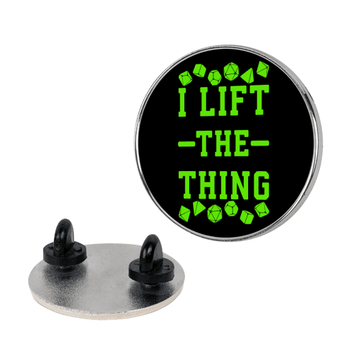 I Lift the Thing pin