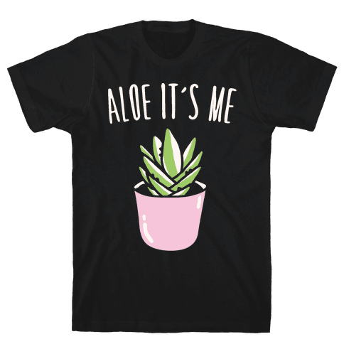 Aloe It's Me White Print Mens T-Shirt