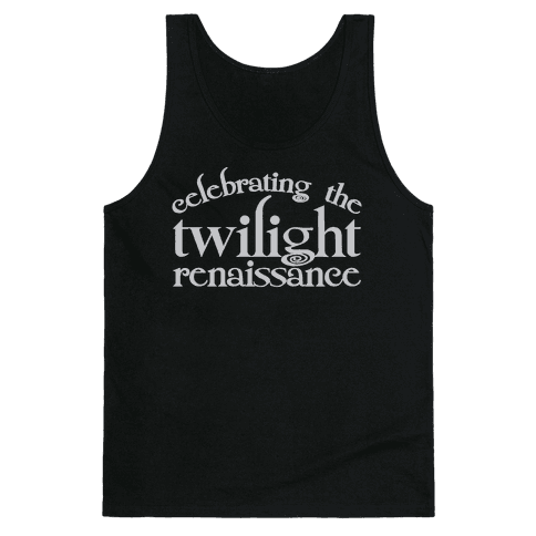 Celebrating The Twilight Renaissance Parody White Print Tank Top